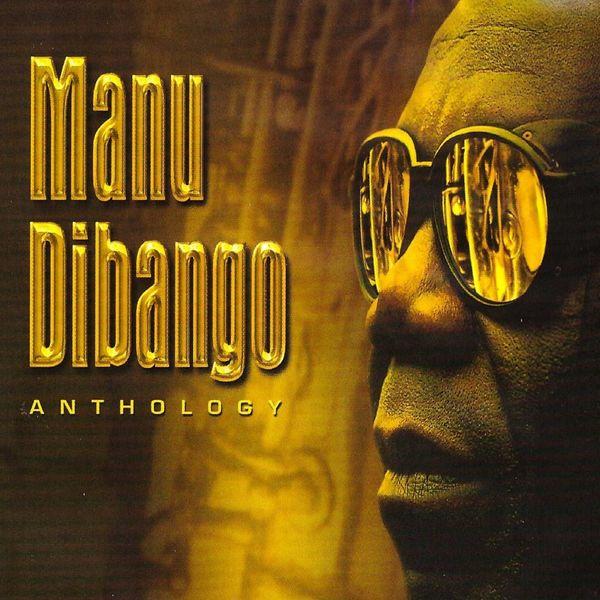Manu Dibango - Manu Dibango Anthology