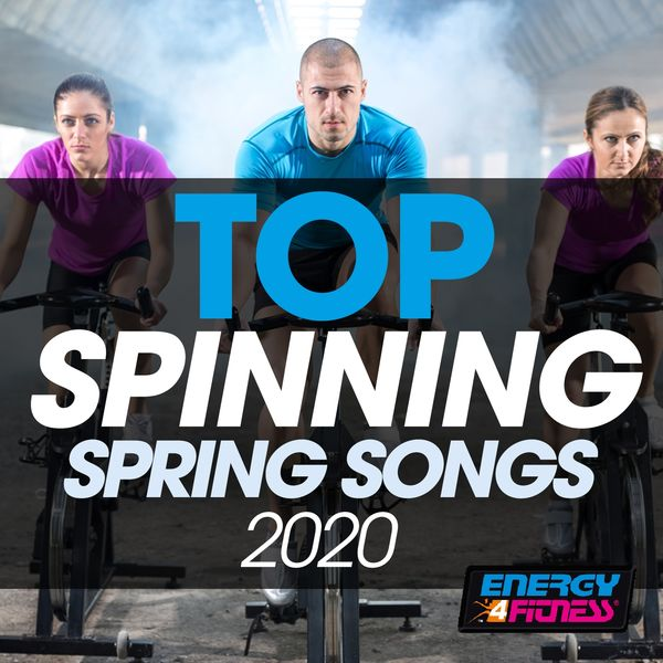 Various Artists - Top Spinning Spring Songs 2020 (15 Tracks Non-Stop Mixed Compilation for Fitness & Workout - 140 Bpm)