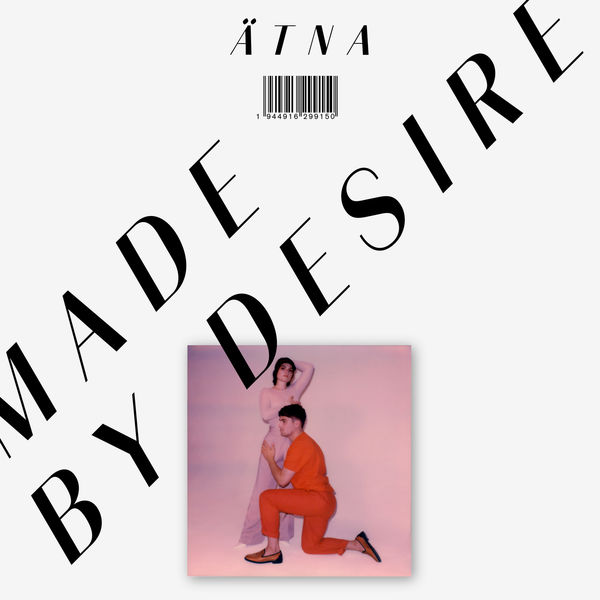Atna - Made By Desire