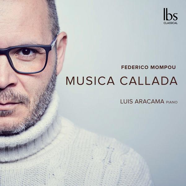 Luis Aracama - Mompou: Música callada