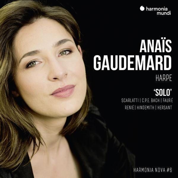 Anaïs Gaudemard - Solo (Scarlatti, CPhE Bach, Fauré, Renié, Hindemith...)