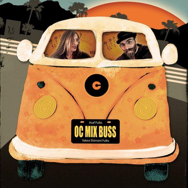 Asaf Fulks - OC Mix Buss
