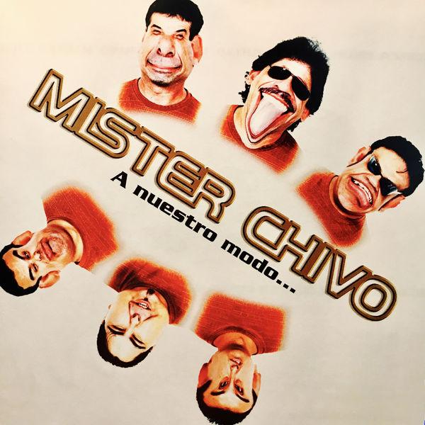 Mister Chivo - A Nuestro Modo...