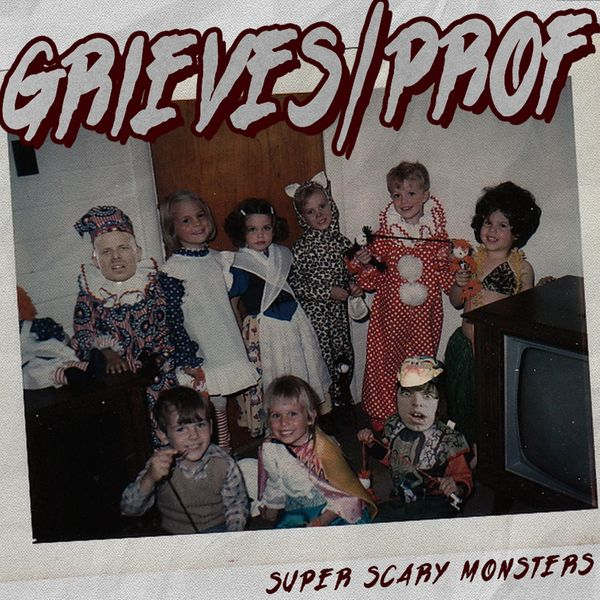 Grieves - Super Scary Monsters (feat. Prof)