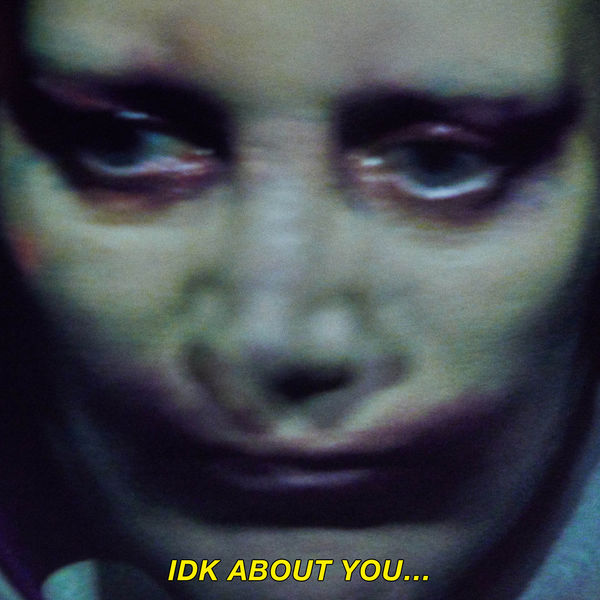 Fever Ray|IDK About You