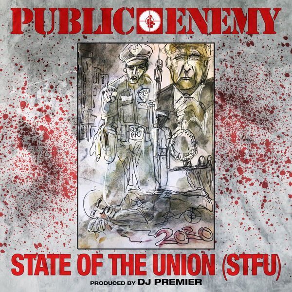 Public Enemy - State Of The Union (STFU)
