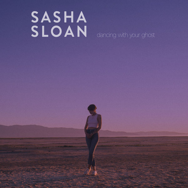 Sasha Alex Sloan Dancing With Your Ghost