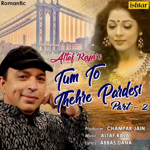 Tum to thehre pardesi full video song (official) altaf raja.