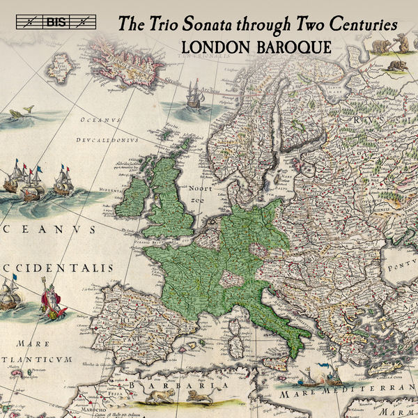 London Baroque - The Trio Sonata Through Two Centuries