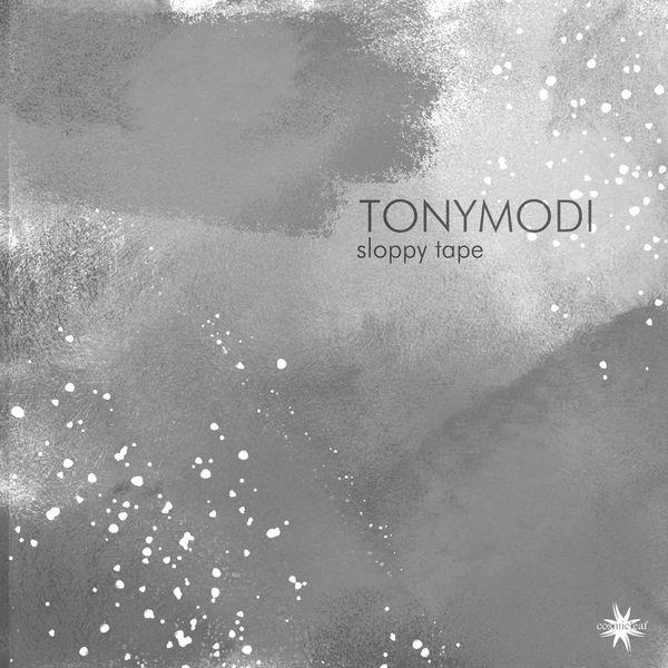 TonyModi - Sloppy Tape