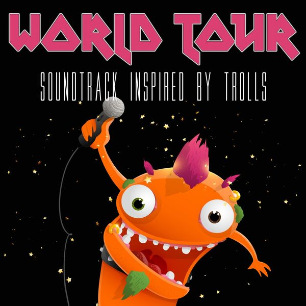Various Artists - World Tour (Soundtrack Inspired by Trolls)