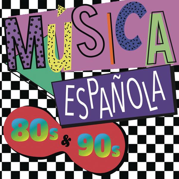 Various Artists - Música Española 80s y 90s