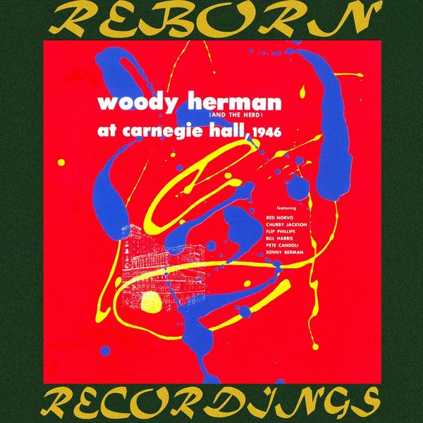 Woody Herman - At Carnegie Hall, 1946 (HD Remastered)