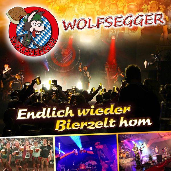 Wolfsegger - Endlich wieder Bierzelt hom
