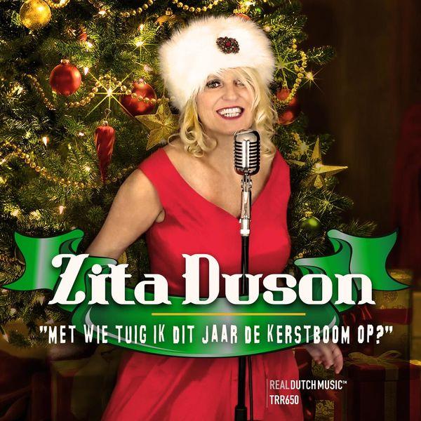 Zita Duson - Met wie tuig ik dit jaar de kerstboom op