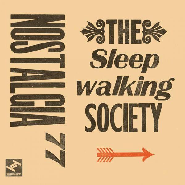 Nostalgia 77 Octet - The Sleepwalking Society