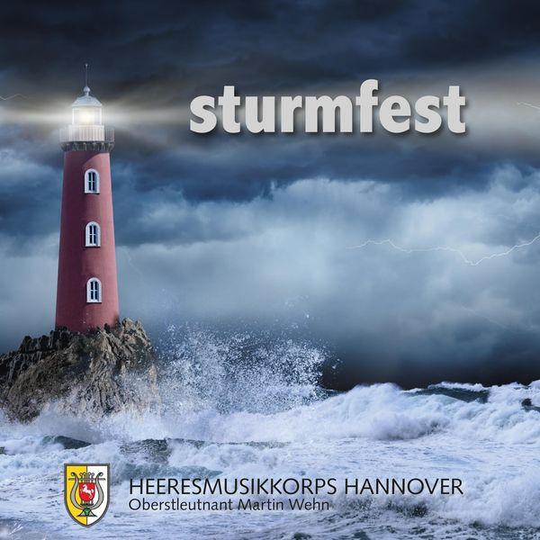Heeresmusikkorps Hannover - Sturmfest
