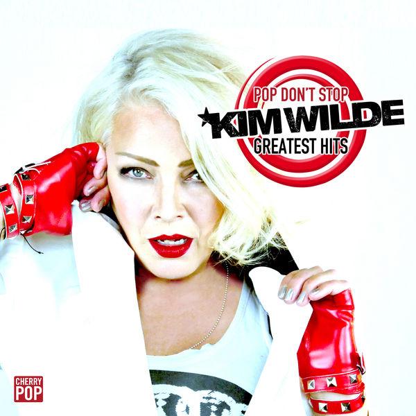 Kim Wilde Pop Don't Stop: Greatest Hits