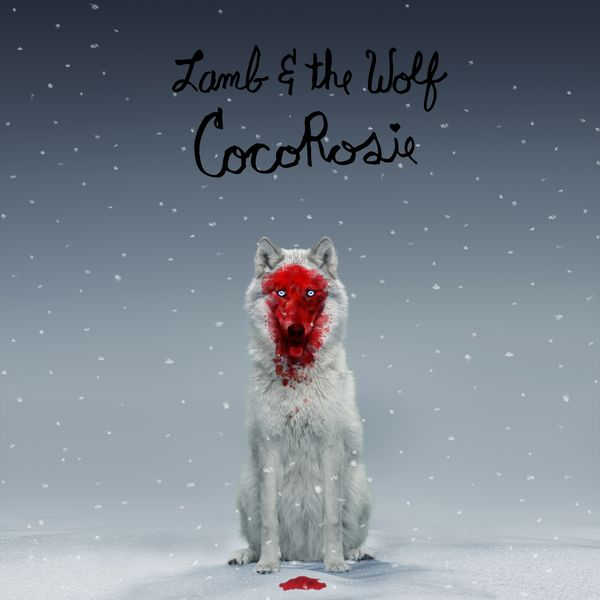 CocoRosie - Lamb and the Wolf
