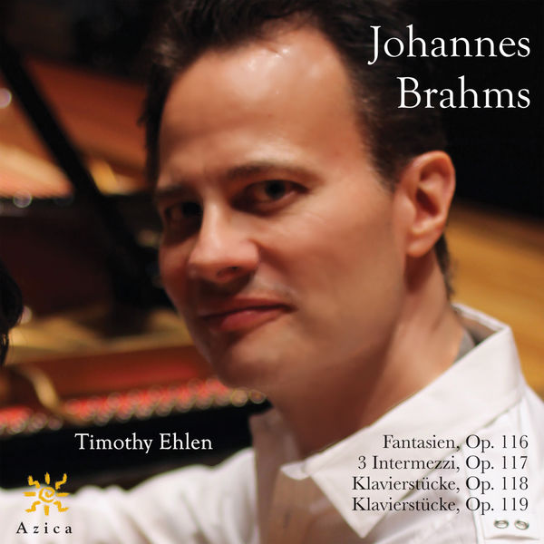 Timothy Ehlen - Brahms: Works for Piano