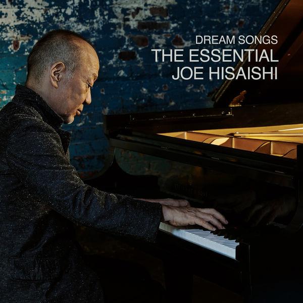 Joe Hisaishi - Dream Songs: The Essential Joe Hisaishi