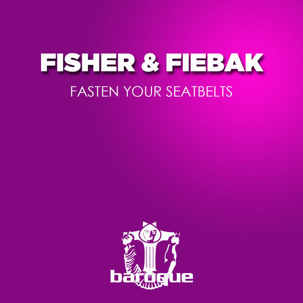 Fisher - Fasten Your Seatbelts