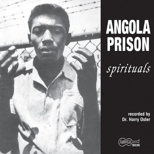Various Artists - Angola Prison Spirituals