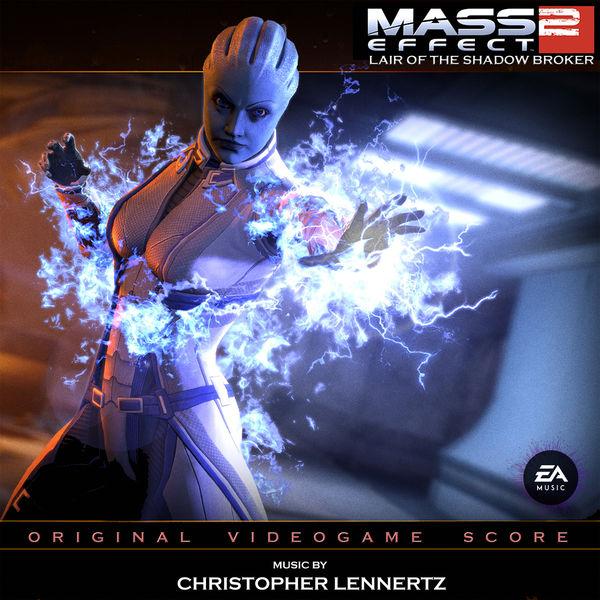 Christopher Lennertz - Mass Effect 2: Lair of the Shadow Broker (Original Video Game Score)