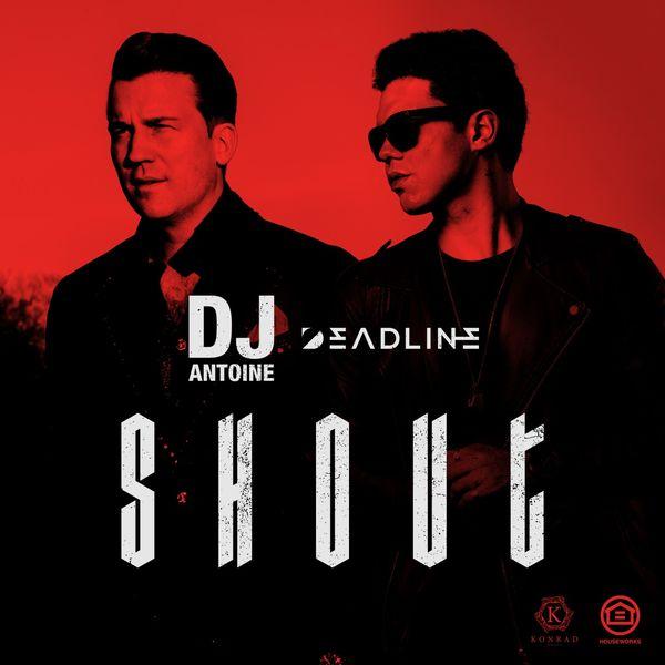 DJ Antoine - Shout (Original Mix)