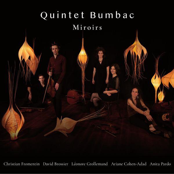 Quintet Bumbac - Miroirs