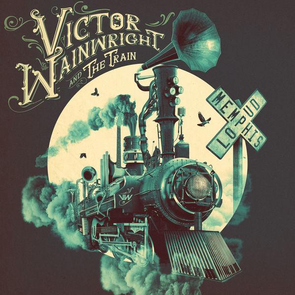 Victor Wainwright - Memphis Loud