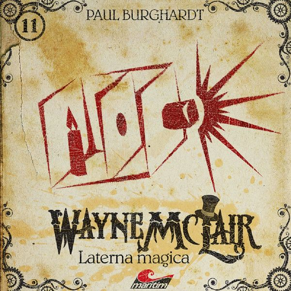 Wayne McLair - Folge 11: Laterna magica