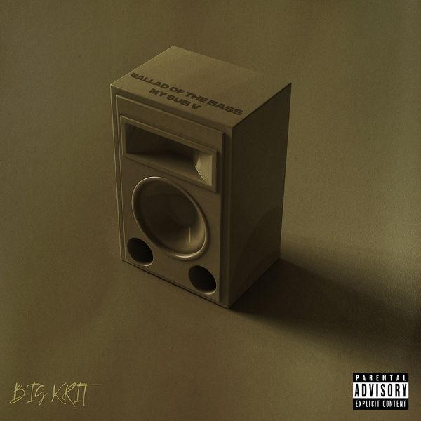 Big K.R.I.T. - Ballad of the Bass (My Sub V)