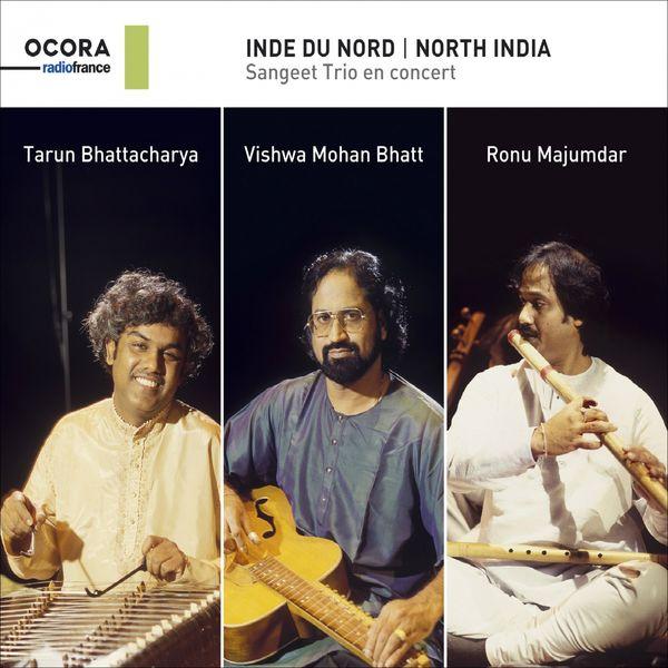 Sangeet Trio, Tarun Bhattacharya, Vishwa Mohan Bhatt, Ronu Majumdar - Inde du Nord : Sangeet Trio en concert (Live)