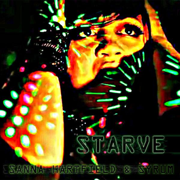 Sanna Hartfield - Starve (Radio Edit)