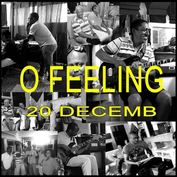 O Feeling - 20 decemb