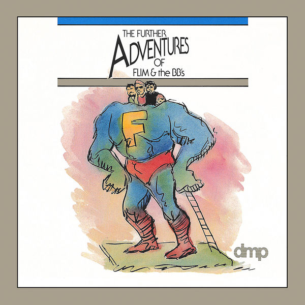 Flim & The BB's - The Further Adventures Of