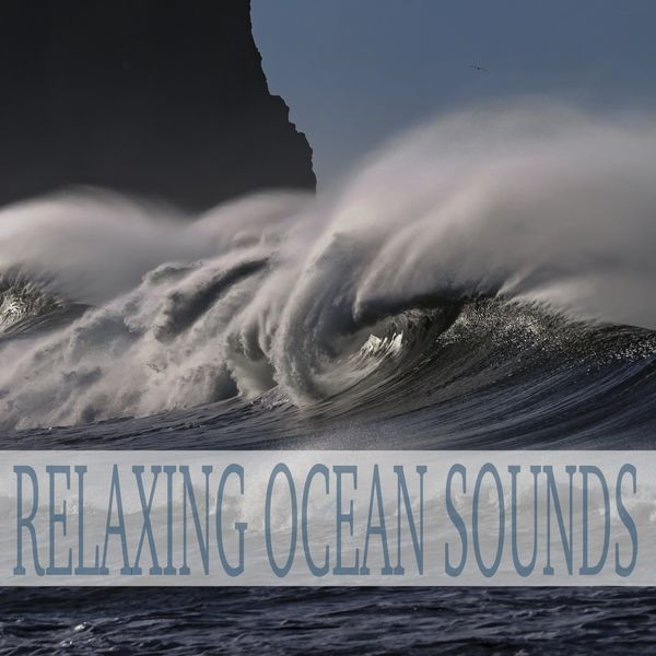 Ocean Sounds - Relaxing Ocean Sounds