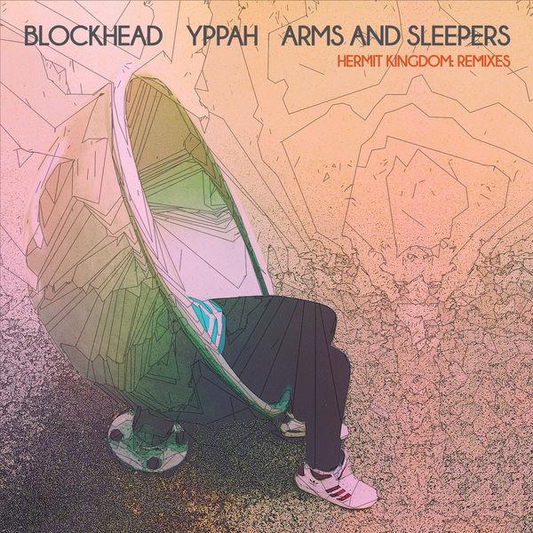 Blockhead - Hermit Kingdom (Remixes)