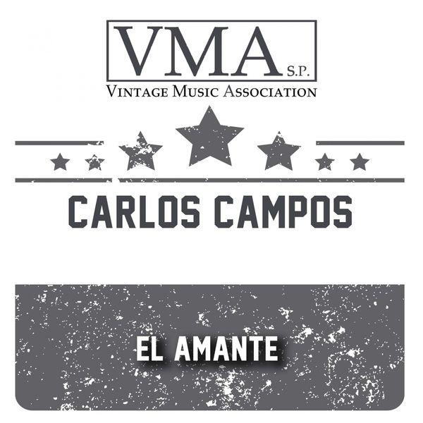 Carlos Campos - El Amante
