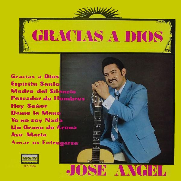 Jose Angel - Gracias a Dios
