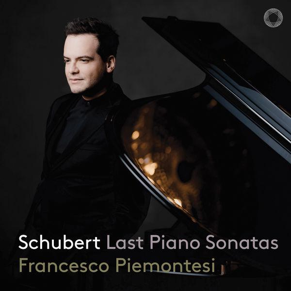 Francesco Piemontesi - Schubert : Piano Sonatas, D. 958-960