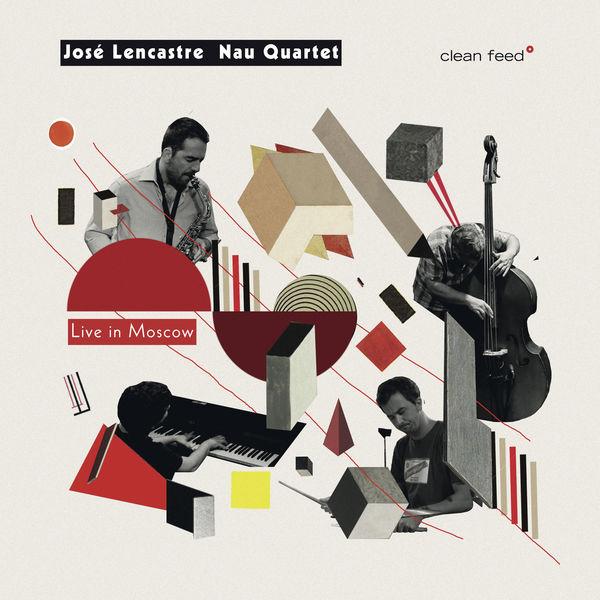 José Lencastre Nau Quartet - Live in Moscow