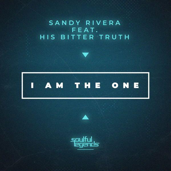 Sandy Rivera - I Am the One
