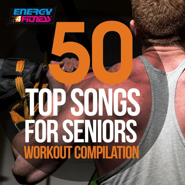 Various Artists - 50 Top Songs For Seniors Workout Compilation (50 Tracks For Fitness & Workout)