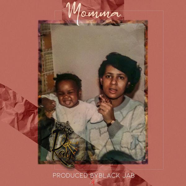 Raygiftedkeys - Momma