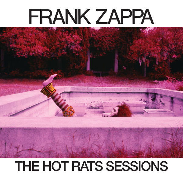 Frank Zappa - The Hot Rats Sessions (6CD)