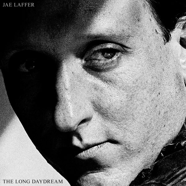 Jae Laffer - The Long Daydream