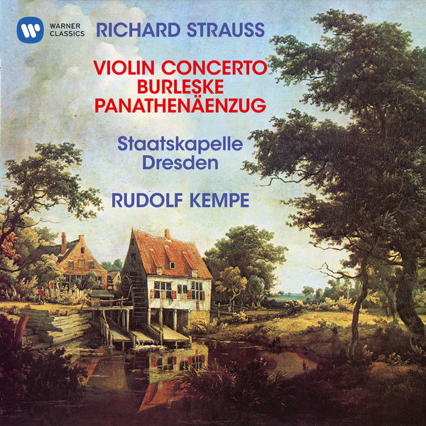 Staatskapelle Dresden - Strauss, R: Violin Concerto, Op. 8, Burleske for Piano and Orchestra & Panathenäenzug, Op. 74