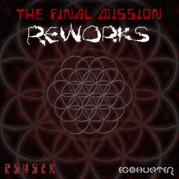 Psysex - The Final Mission Reworks